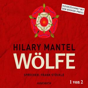 Wölfe - Thomas Cromwell 1 (Ungekürzt) Hörbuch kostenlos