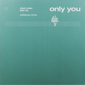 Only You (with Cheat Codes) [Wide Boys Remix]