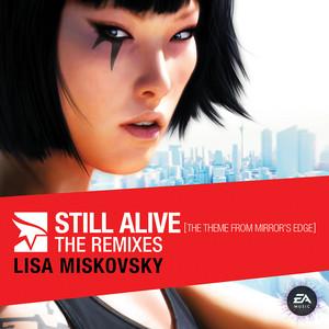 Still Alive (The Theme from Mirror's Edge) [The Remixes] album
