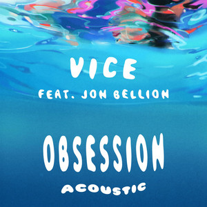 Obsession (feat. Jon Bellion) [Acoustic]