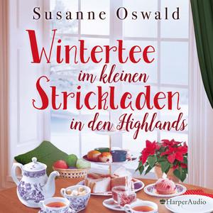 Wintertee im kleinen Strickladen in den Highlands (Ungekürzt) Audiobook