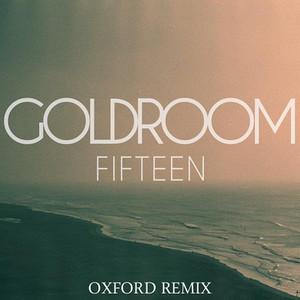 Fifteen (Oxford Remix)