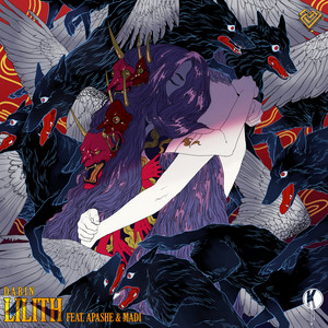 Lilith (feat. Apashe & Madi)