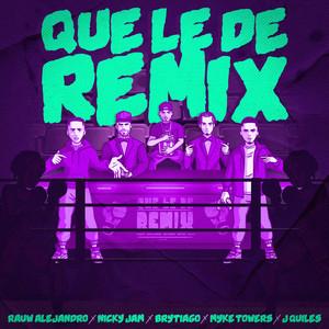 Que Le De (Remix)