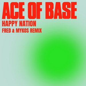 Happy Nation (Fred & Mykos Remix)