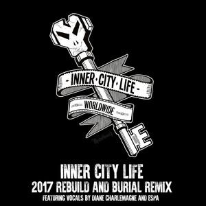 Inner City Life - 2017 Rebuild