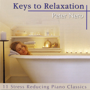 Keys To Relaxation - The Best Of Peter Nero album