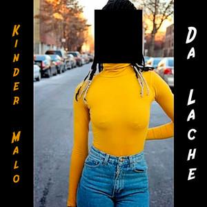 Da Lache (Remastered)