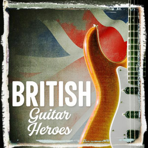 British Guitar Heroes