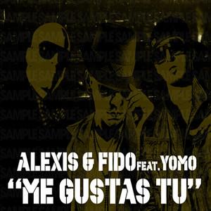 Me Gustas Tú (feat. Yomo)