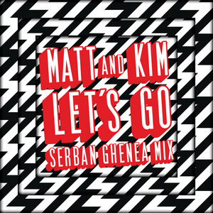 Let's Go (Serban Ghenea Mix)