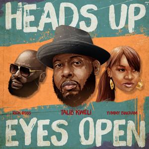 Heads Up Eyes Open (feat. Rick Ross & Yummy Bingham) - Single