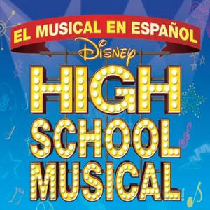 High School Musical On Stage - El Musical En Espanol