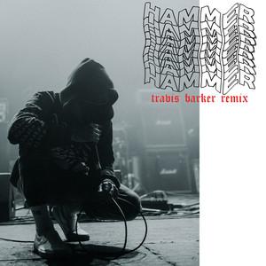 Hammer (Travis Barker Remix)