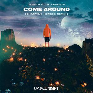 Come Around (Charming Horses Remix)