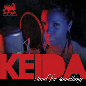 Stand For Something by Keida