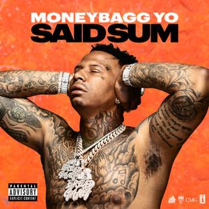 Said Sum - Moneybagg Yo | MP3 Download