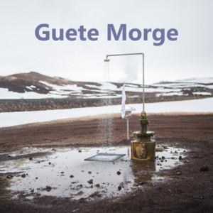 Guete Morge