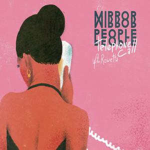 Mirror People ft. Rowetta · Telephone call (Cut Slack Remix)