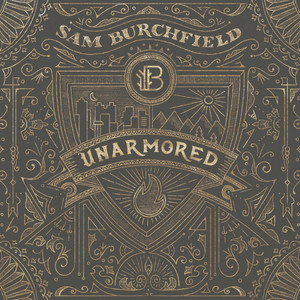 Unarmored - Sam Burchfield