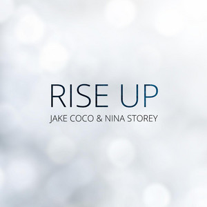 Rise up (feat. Nina Storey)
