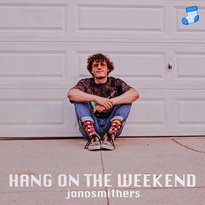 Hang on the Weekend
