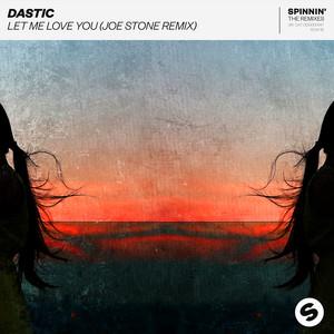 Let Me Love You (Joe Stone Remix)