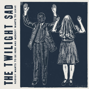 Twilight Sad  It Won't Be Like This All The Time: Live :Replay