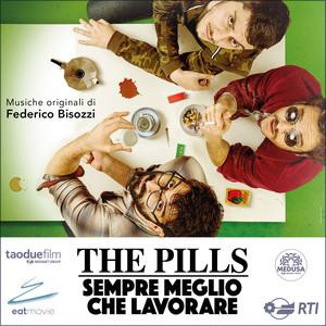 The Pills - sempre meglio che lavorare (Colonna sonora originale del film) album