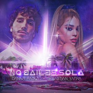 No Bailes Sola - Danna Paola