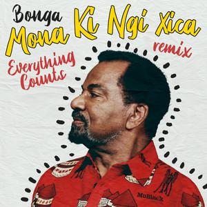 Mona Ki Ngi Xica (Everything Counts Remix)