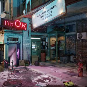 I'm OK (feat. Shaylen) [Remixes]