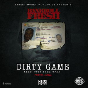 Dirty Game (Keep Your Eyez Open) - Single