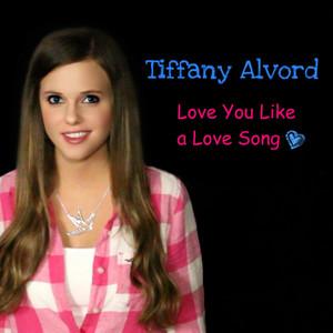 Love You Like A Love Song - Single