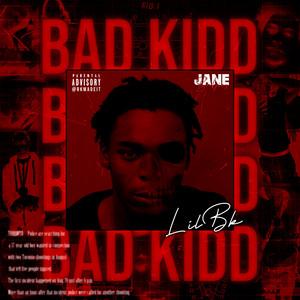 BAD KIDD