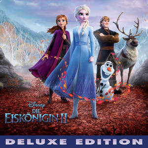 Die Eiskönigin 2 (Deutscher Original Film-Soundtrack/Deluxe Edition) album