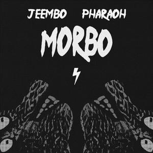 Morbo by JEEMBO, PHARAOH