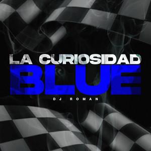 La Curiosidad Blue (Remix)