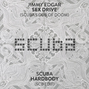 Sex Drive (Scuba Dub) / Hardbody (SCB Edit)