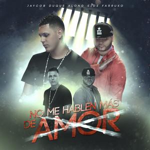 No Me Hablen Más de Amor (Farruko Remix)