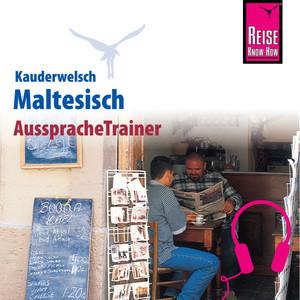 Reise Know-How Kauderwelsch AusspracheTrainer Maltesisch Audiobook