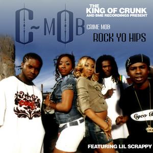 Rock Yo Hips (feat. Lil Scrappy)