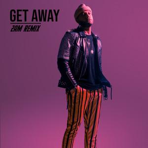 Get Away (2AM Remix)