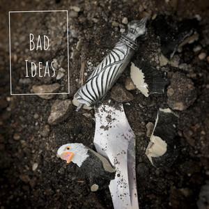Bad Ideas album