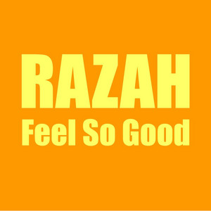 Feel So Good (Radio Edit)