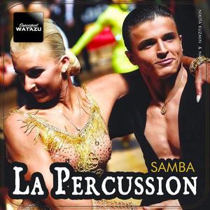 La Percussion (Samba) by Watazu