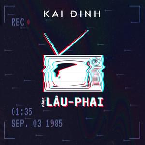 Lâu Phai (lofi) 1