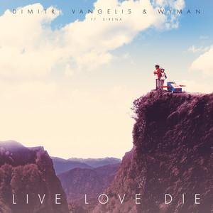 Live Love Die (feat. Sirena) [Radio Edit]