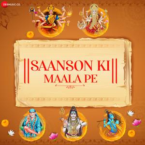 Saanson Ki Maala Pe - Zee Music Devotional
