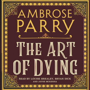 The Art of Dying (Unabridged)